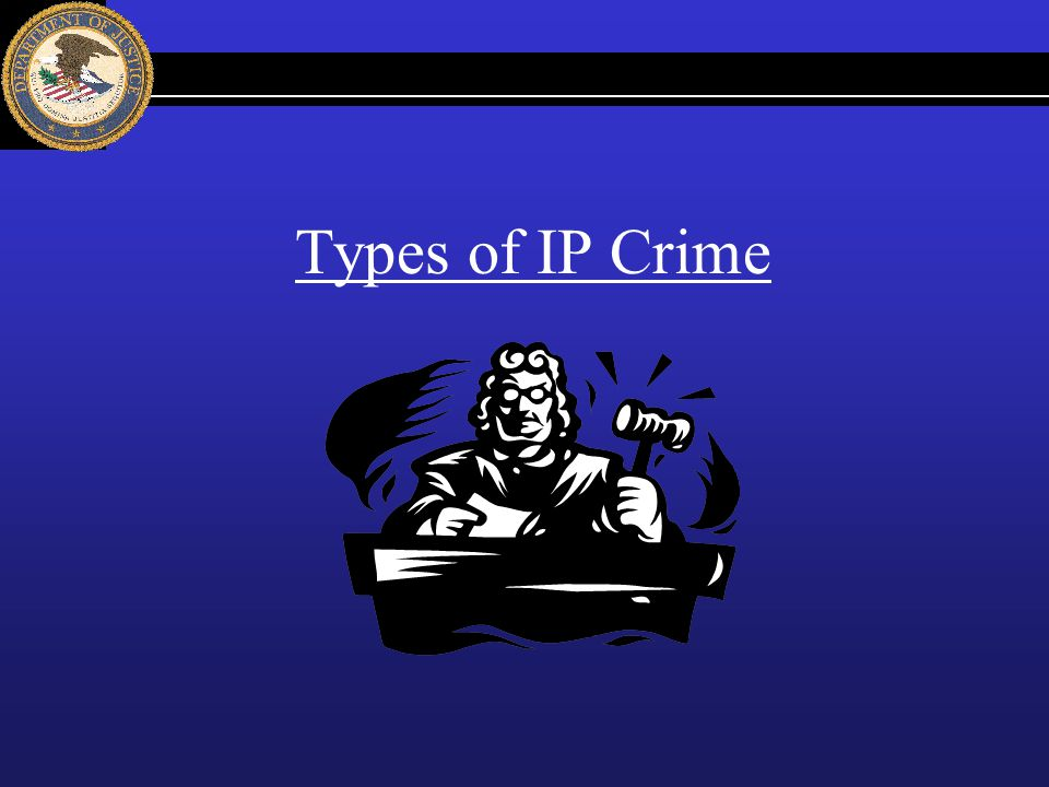 Types of IP Crime