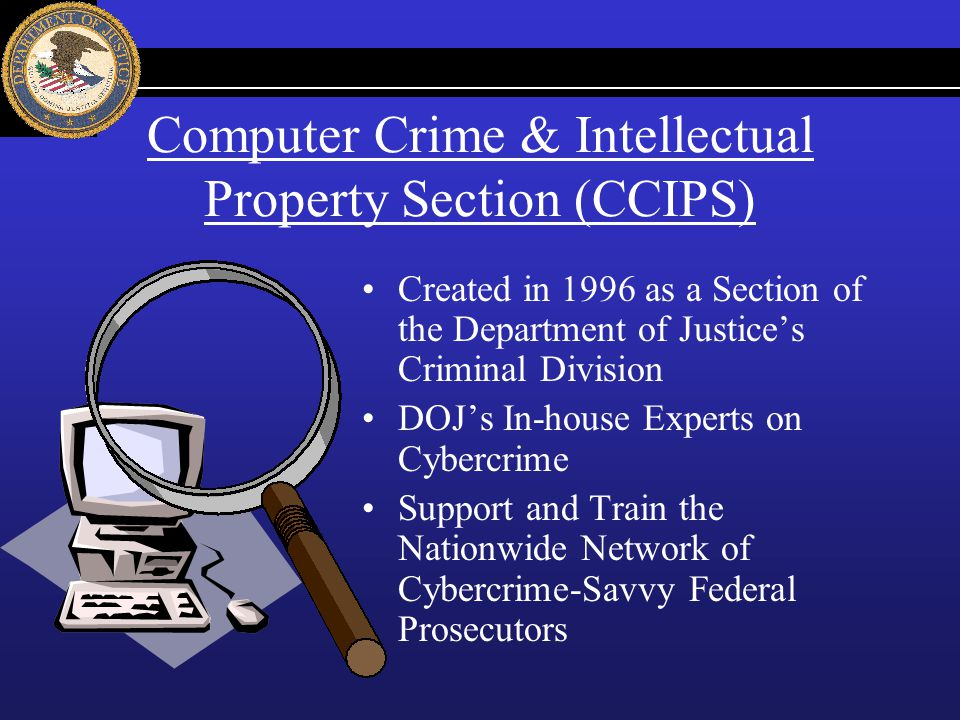 computer crime intellectual property section The center for strategic and international studies (csis) and the us department of justice computer crime and intellectual property section (ccips) cordially invite.