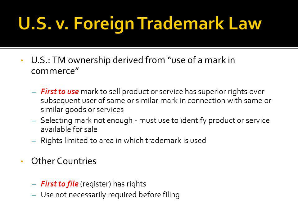 U.S.: TM ownership derived from use of a mark in commerce