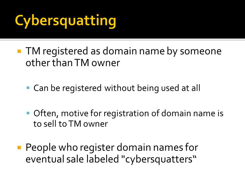 TM registered as domain name by someone other than TM owner