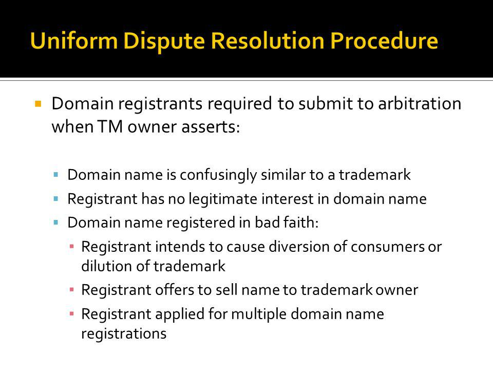 Domain registrants required to submit to arbitration when TM owner asserts: