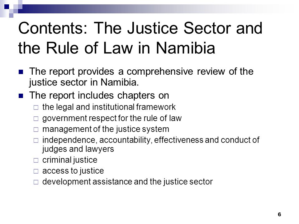 Contents: The Justice Sector and the Rule of Law in Namibia