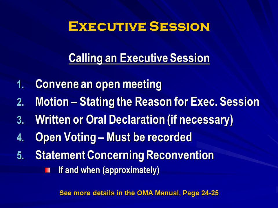 Executive Session Calling an Executive Session Convene an open meeting