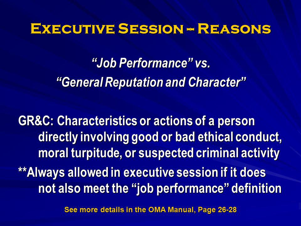 Executive Session -- Reasons
