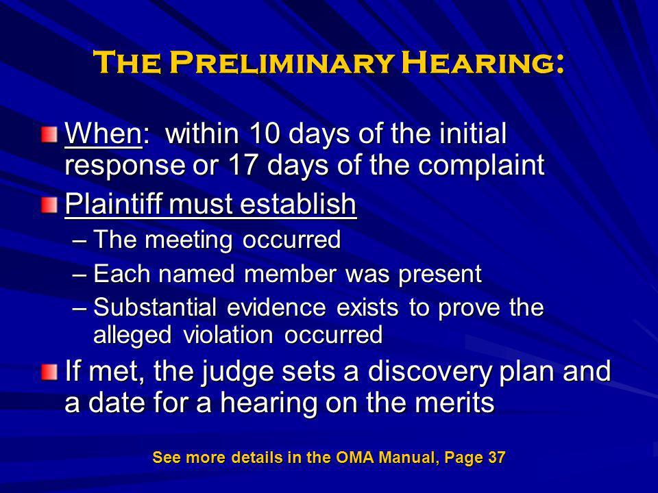 The Preliminary Hearing: