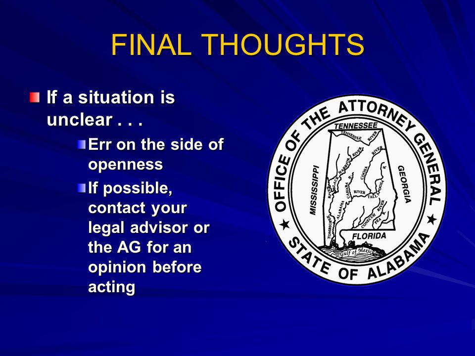 FINAL THOUGHTS If a situation is unclear . . .