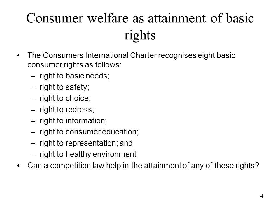 Consumer welfare as attainment of basic rights