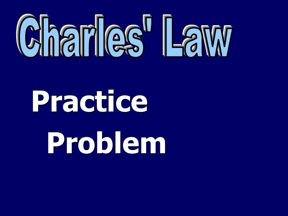 Charles Law Practice Problem