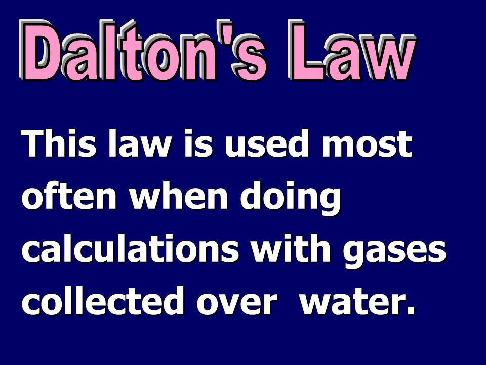 calculations with gases collected over water.
