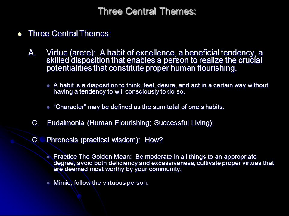 Three Central Themes: Three Central Themes: