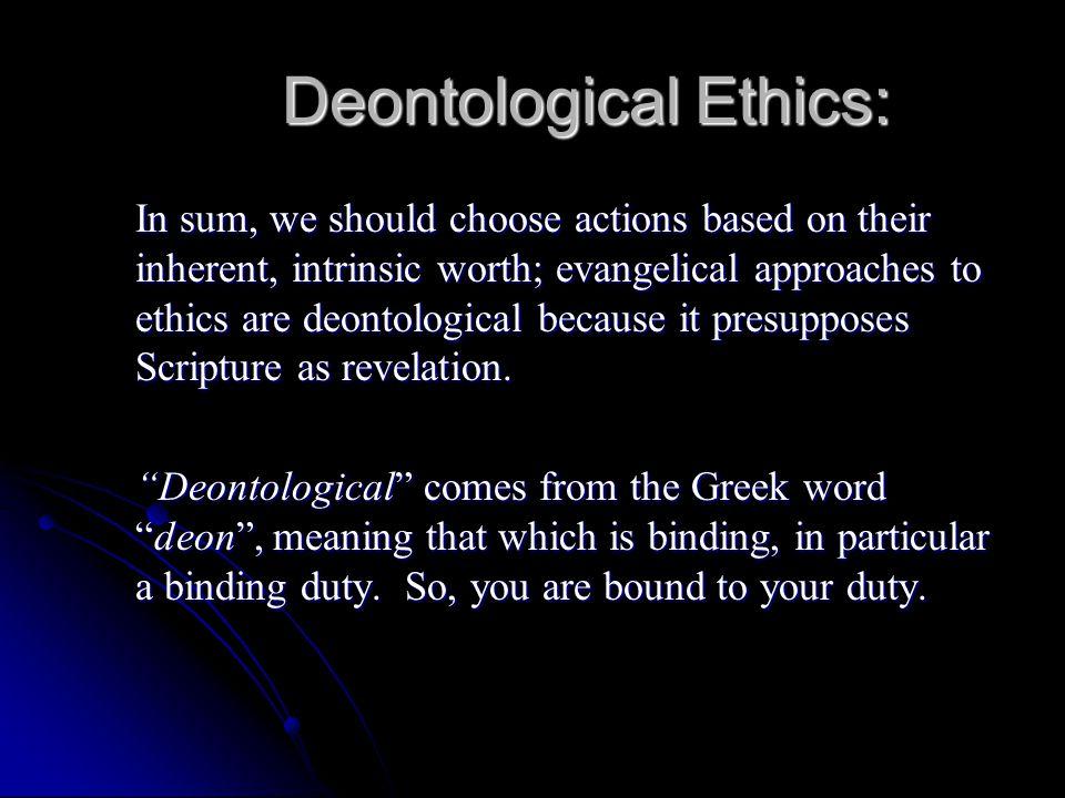 Deontological Ethics:
