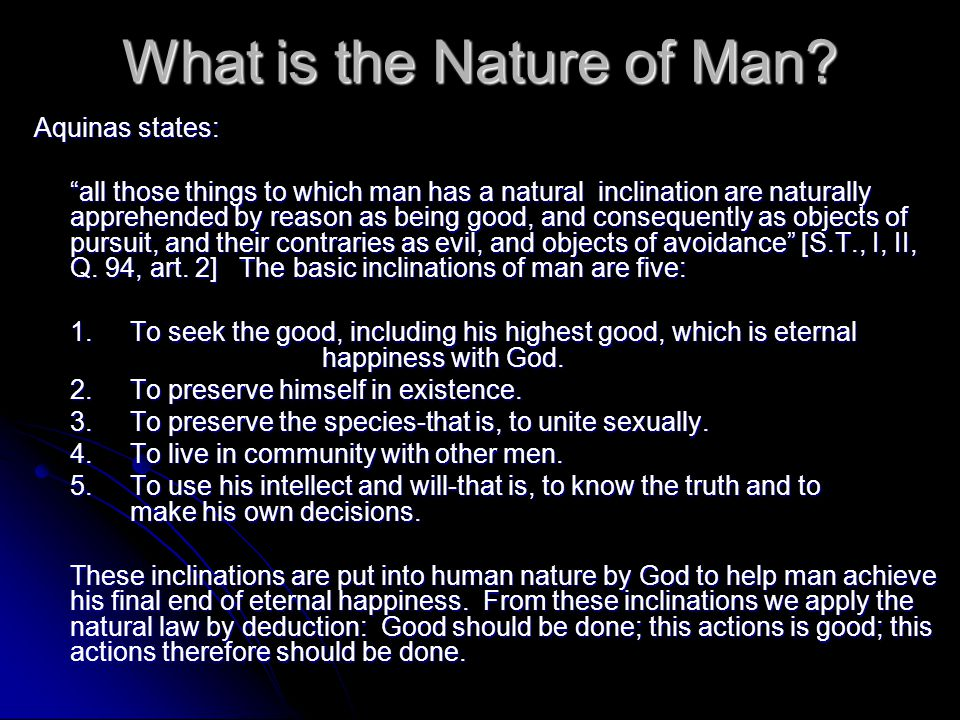 What is the Nature of Man