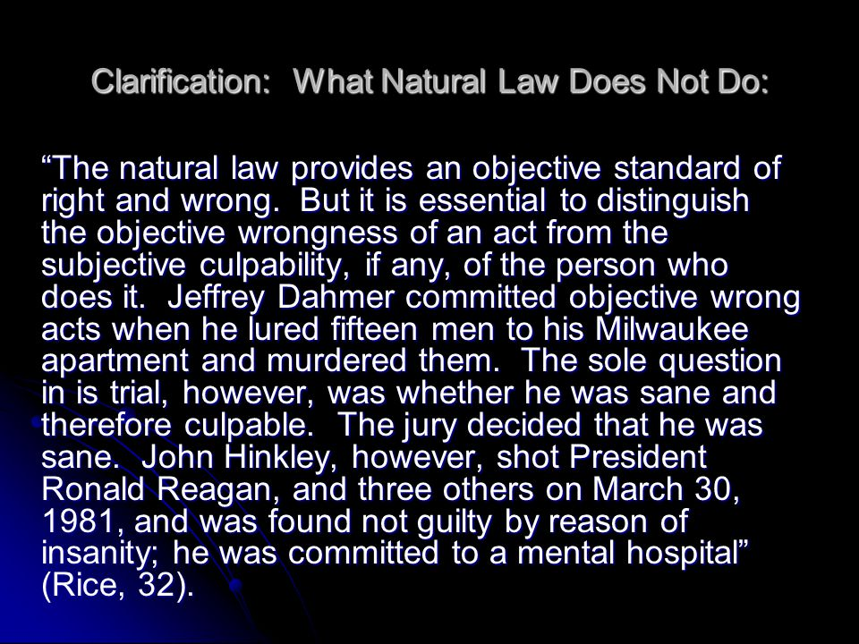 Clarification: What Natural Law Does Not Do: