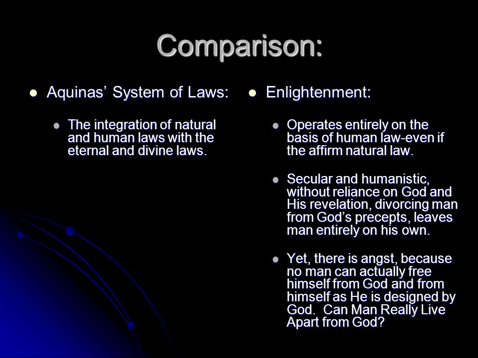 Comparison: Aquinas' System of Laws: Enlightenment: