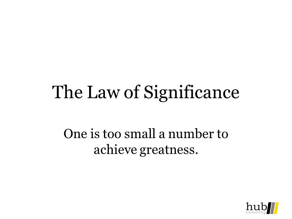 The Law of Significance