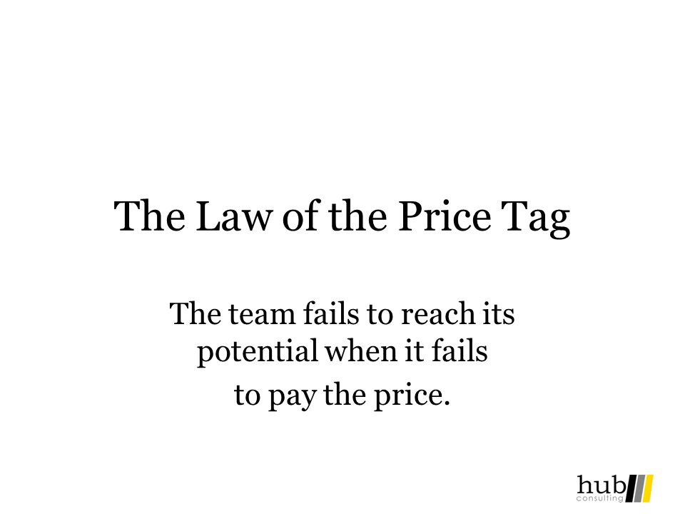 The team fails to reach its potential when it fails to pay the price.