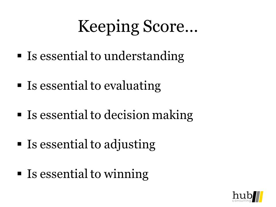 Keeping Score… Is essential to understanding