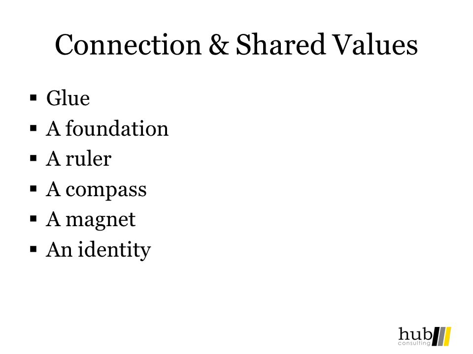 Connection & Shared Values