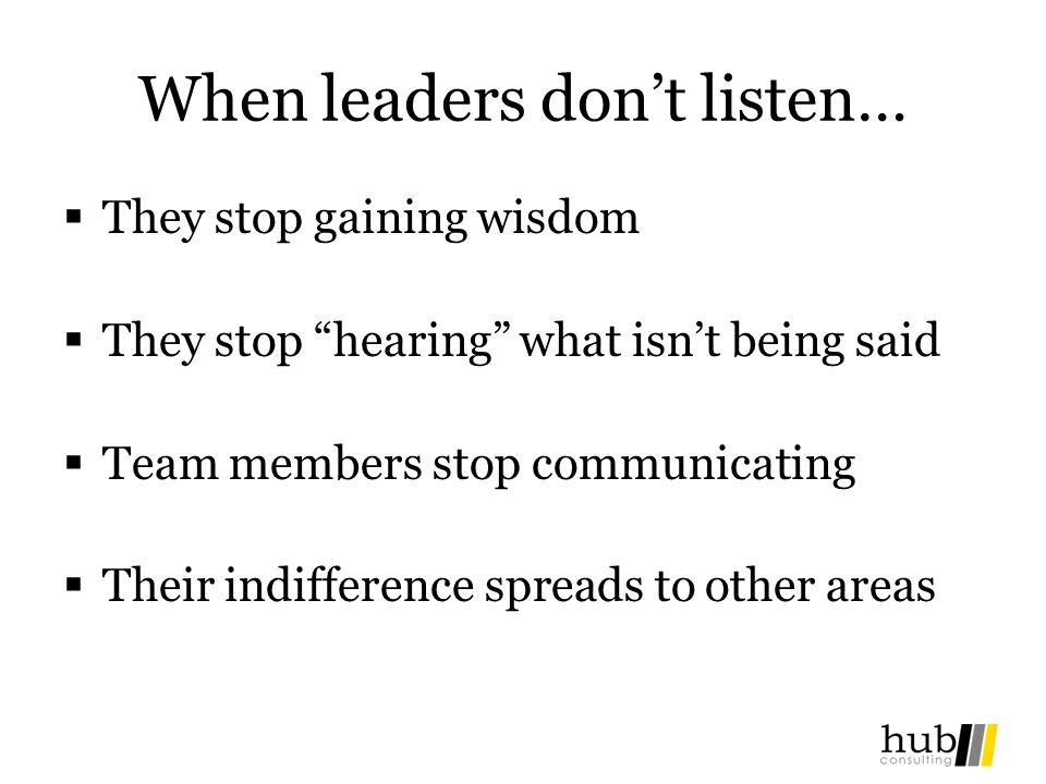 When leaders don't listen…