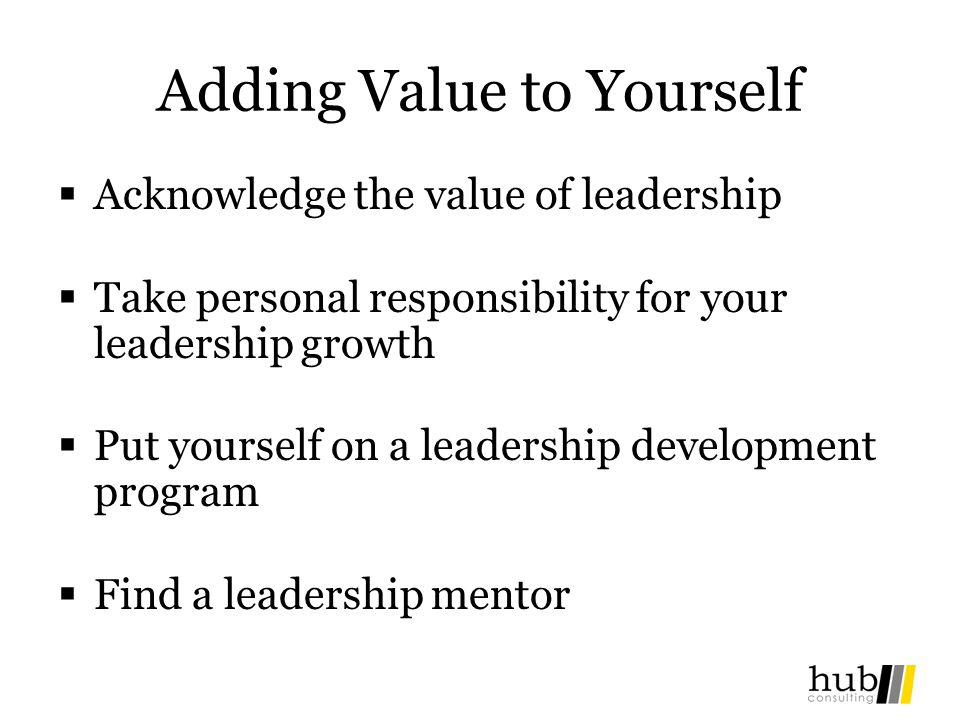 Adding Value to Yourself