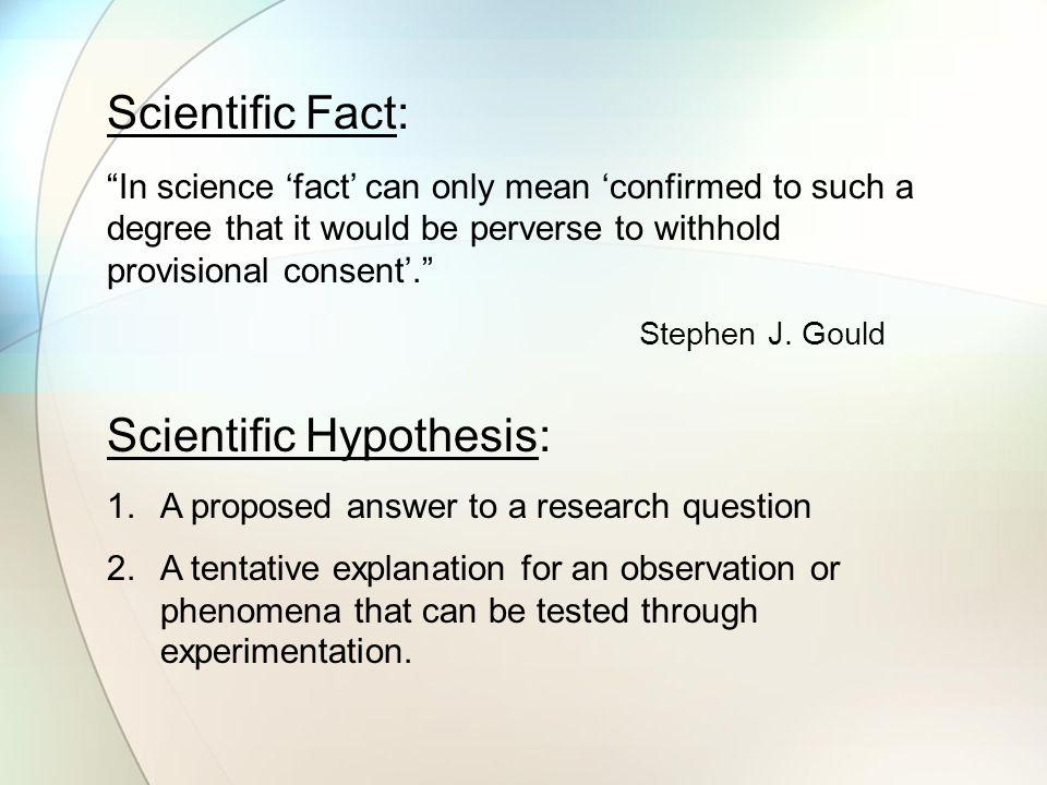 Scientific Hypothesis: