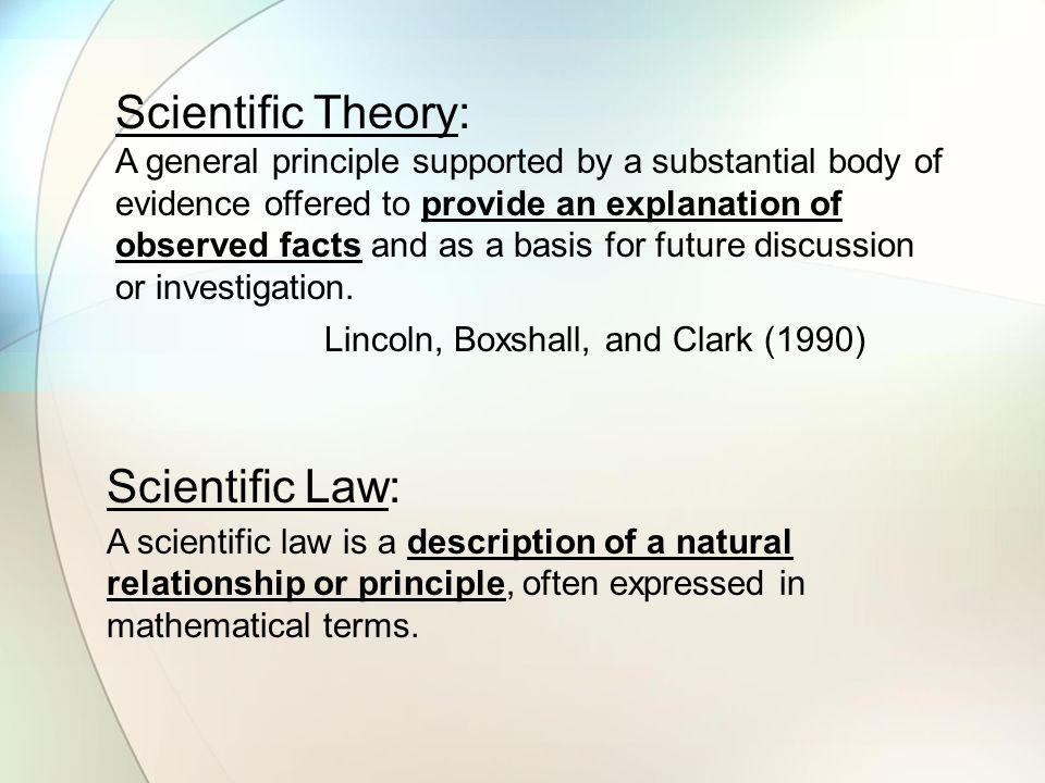 Scientific Theory: Scientific Law: