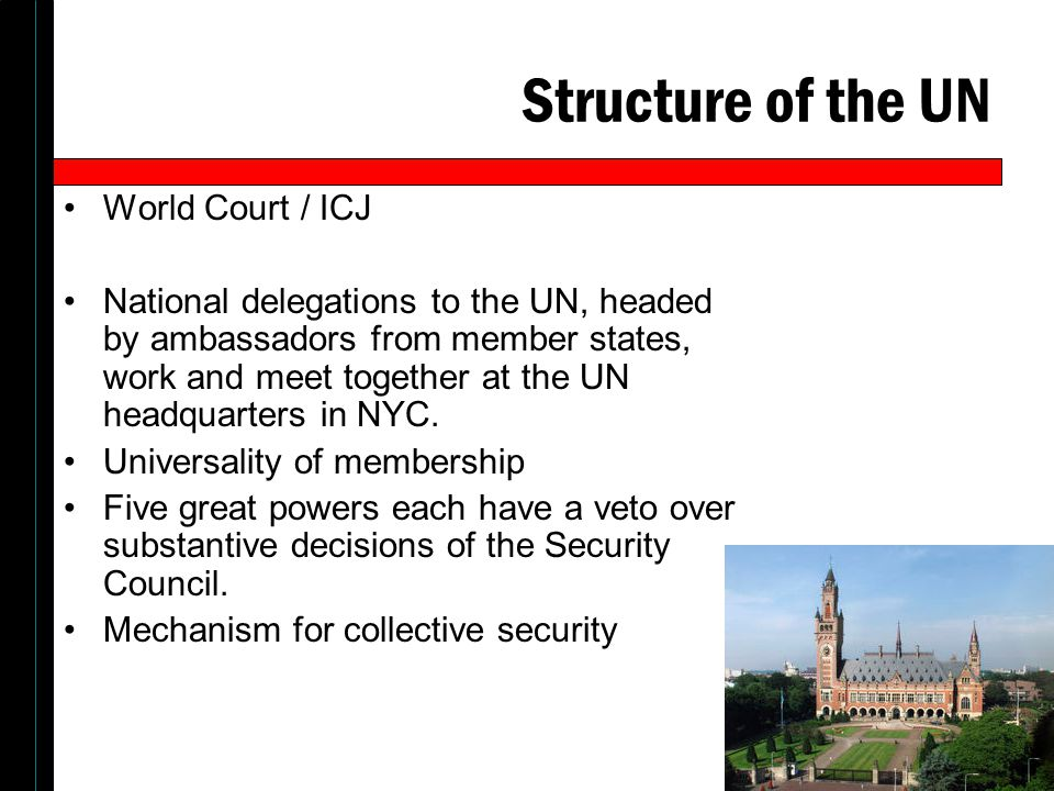 Structure of the UN World Court / ICJ