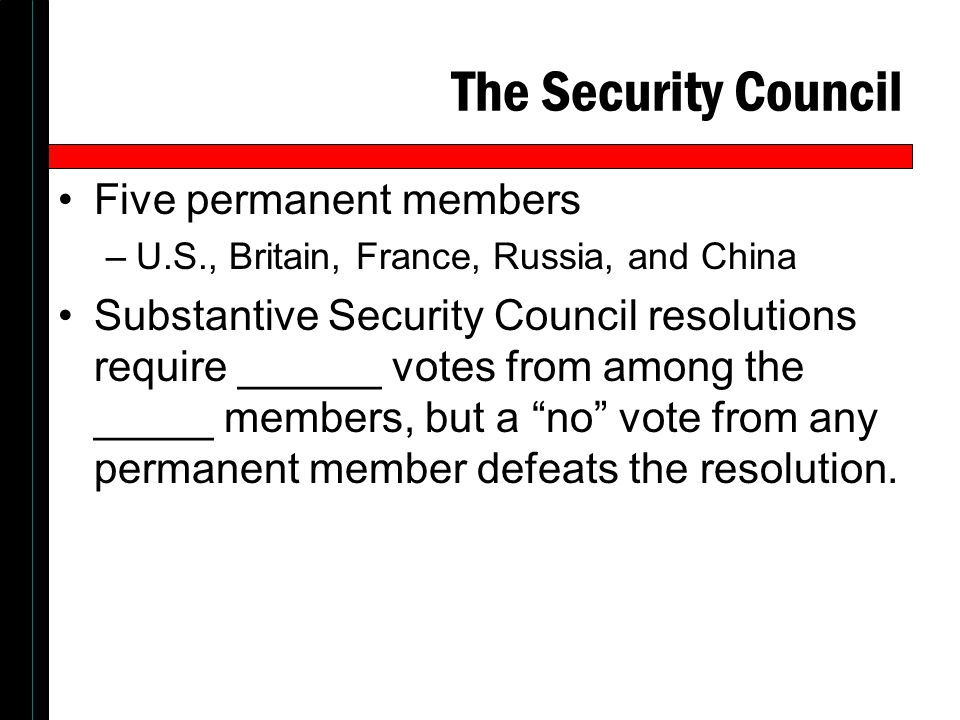 The Security Council Five permanent members