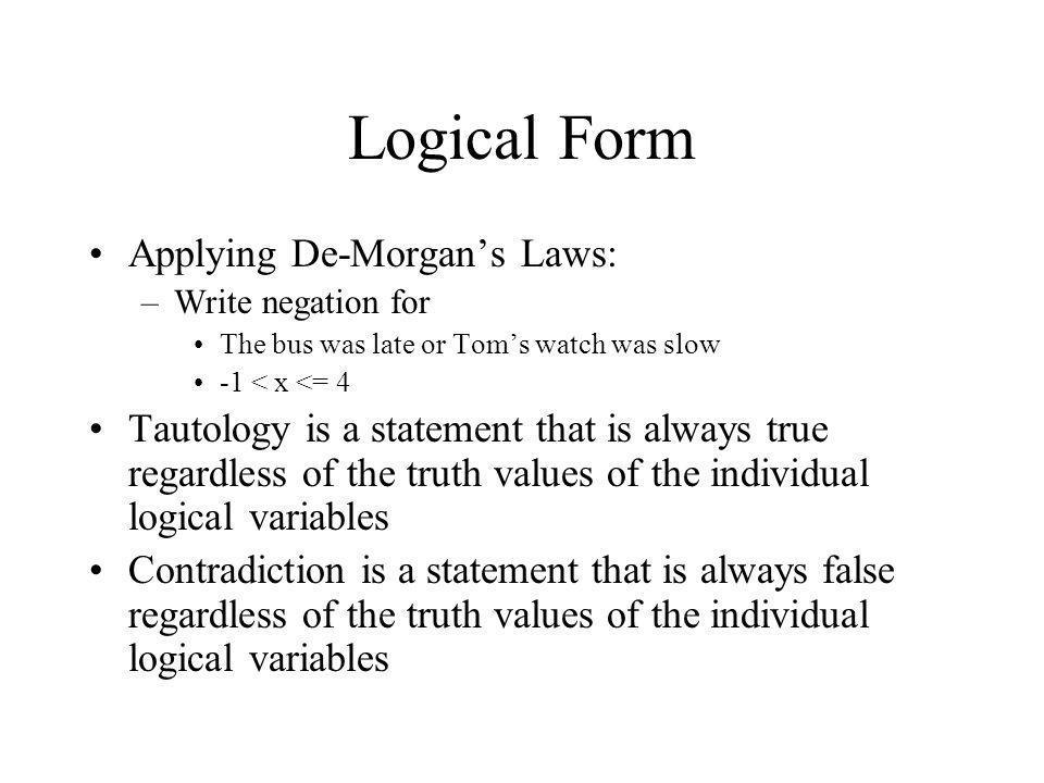 Logical Form Applying De-Morgan's Laws: