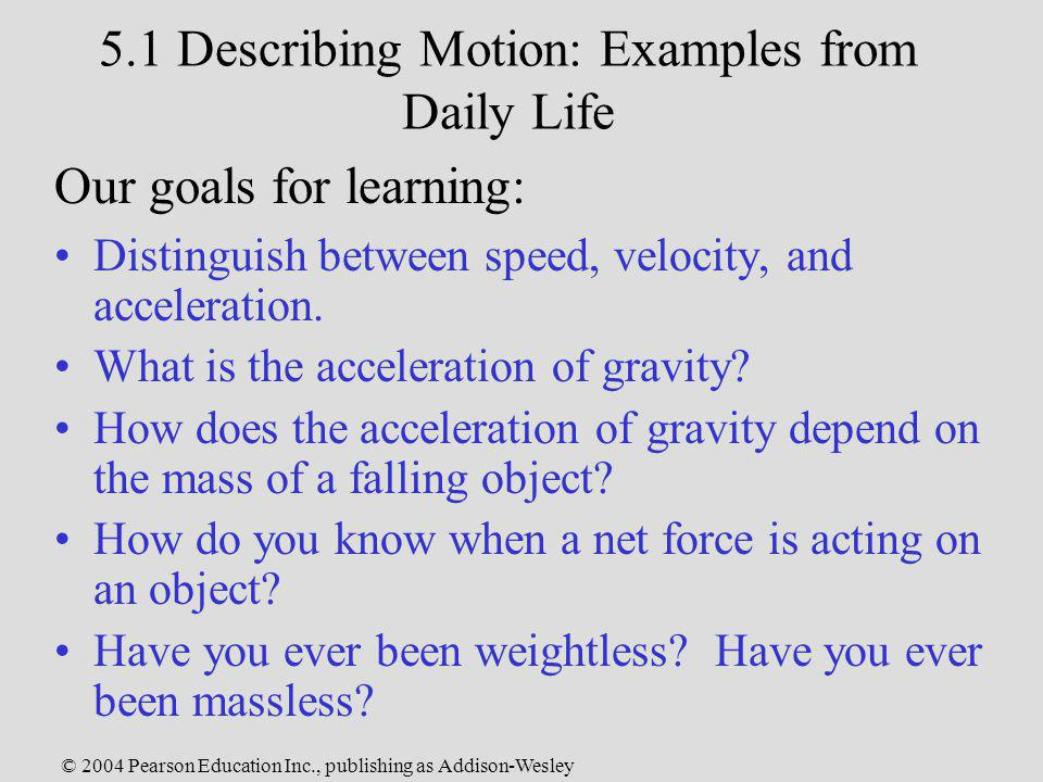 5.1 Describing Motion: Examples from Daily Life