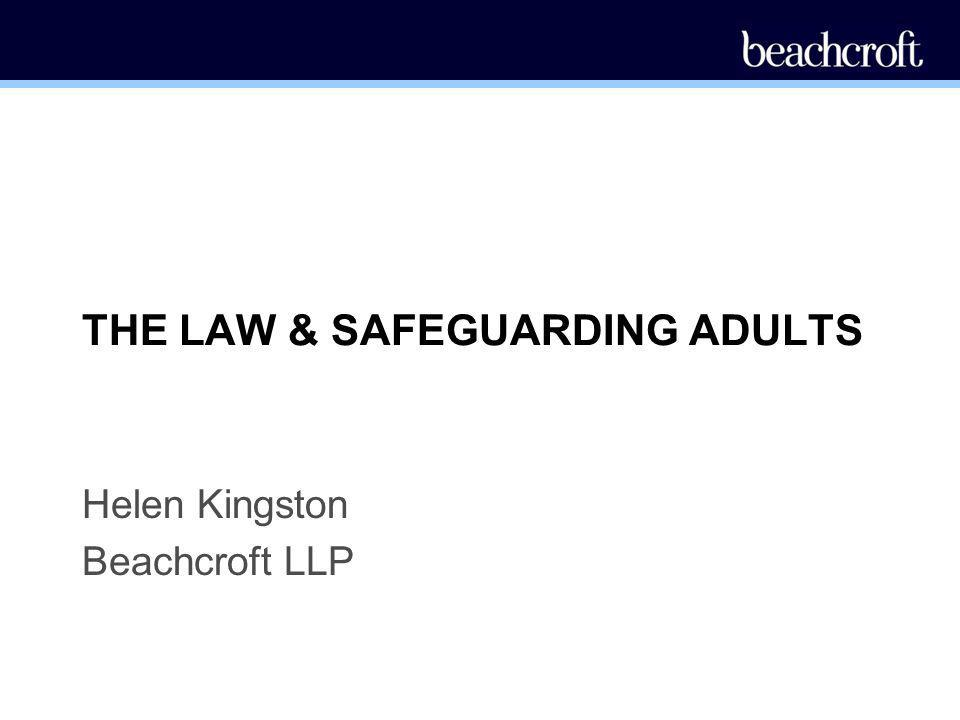 THE LAW & SAFEGUARDING ADULTS