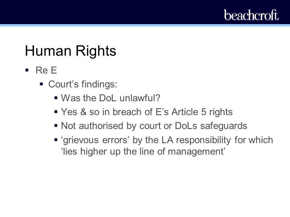 Human Rights Re E Court's findings: Was the DoL unlawful