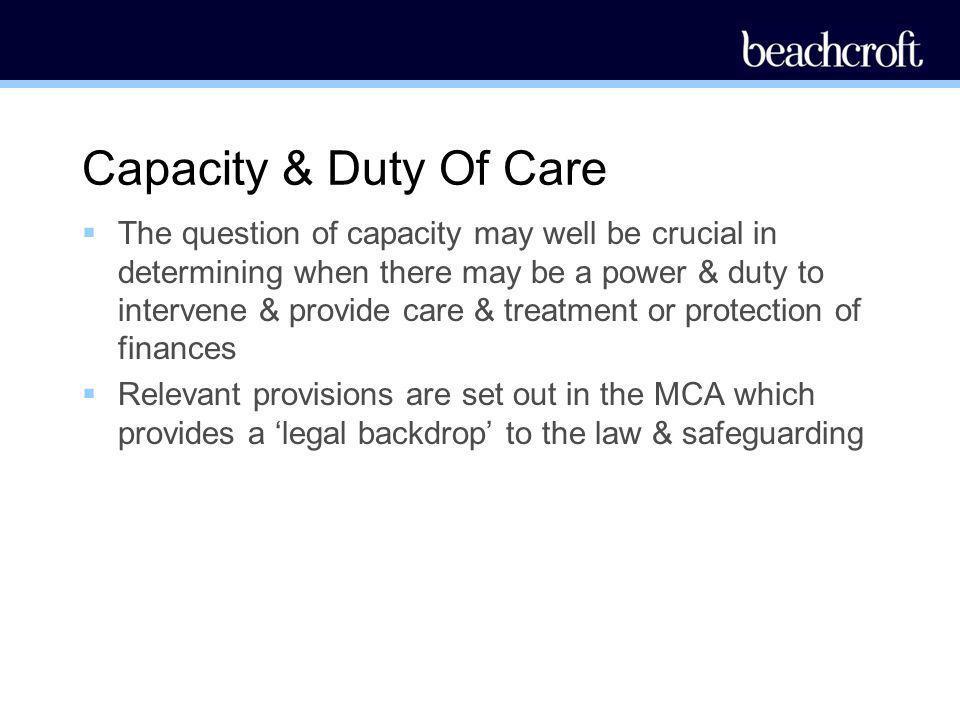 Capacity & Duty Of Care