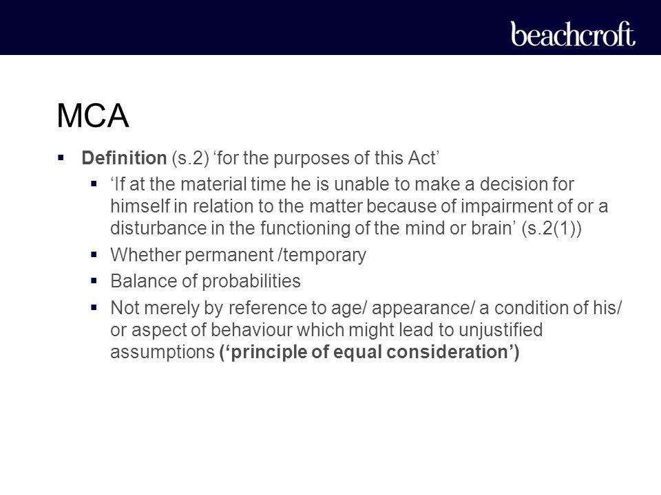 MCA Definition (s.2) 'for the purposes of this Act'