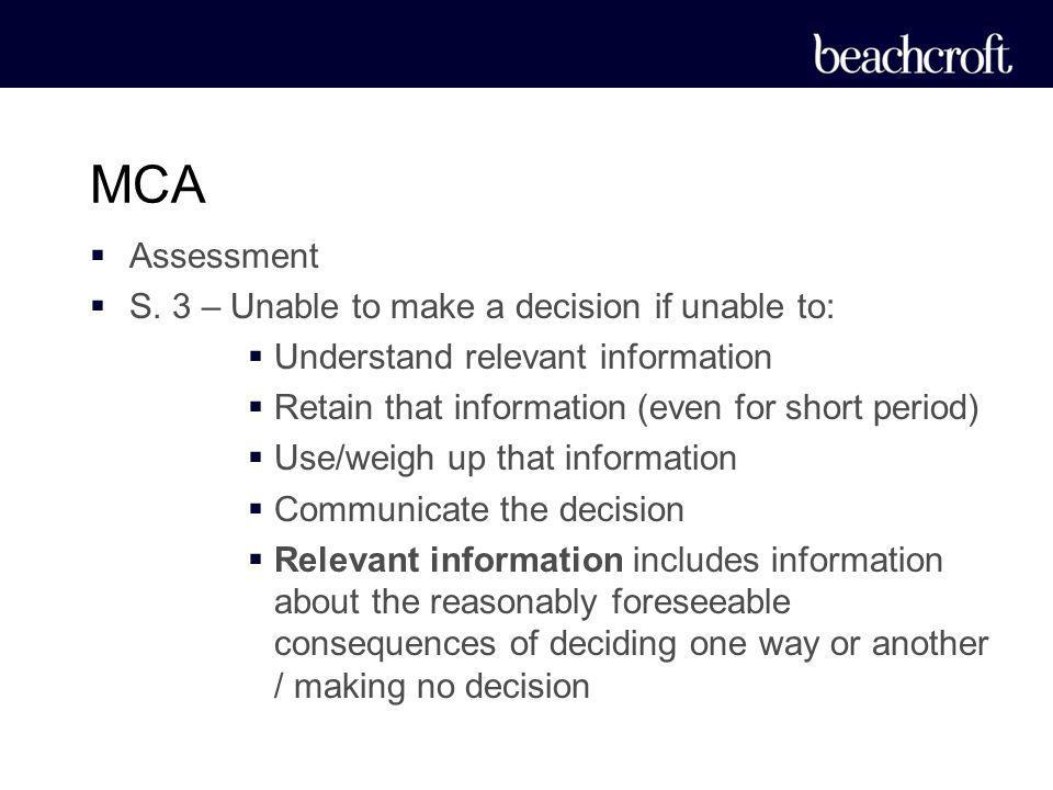 MCA Assessment S. 3 – Unable to make a decision if unable to: