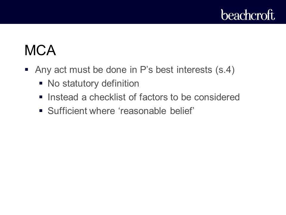 MCA Any act must be done in P's best interests (s.4)