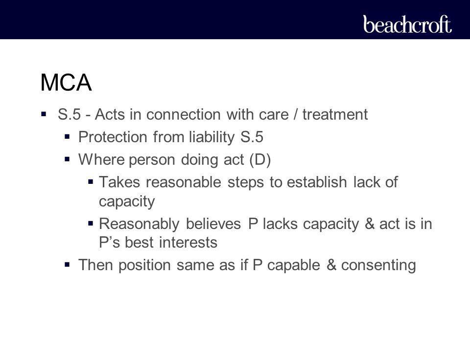 MCA S.5 - Acts in connection with care / treatment