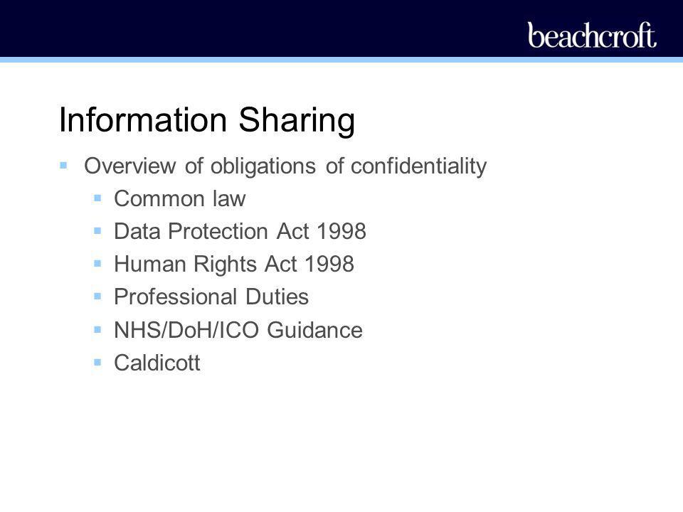 Information Sharing Overview of obligations of confidentiality