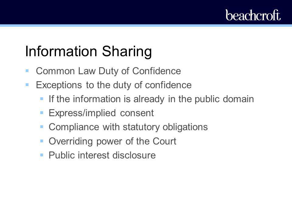 Information Sharing Common Law Duty of Confidence