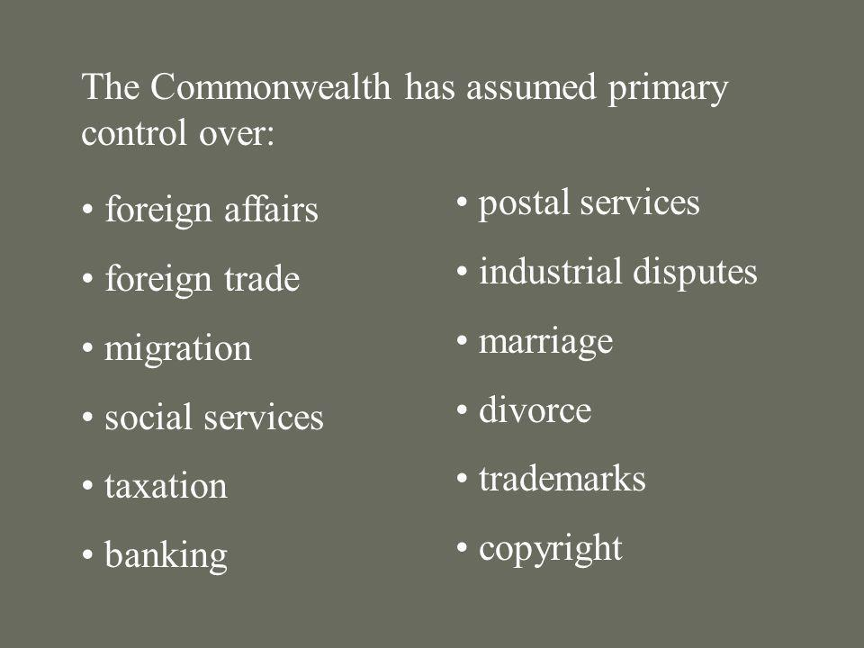 The Commonwealth has assumed primary control over: