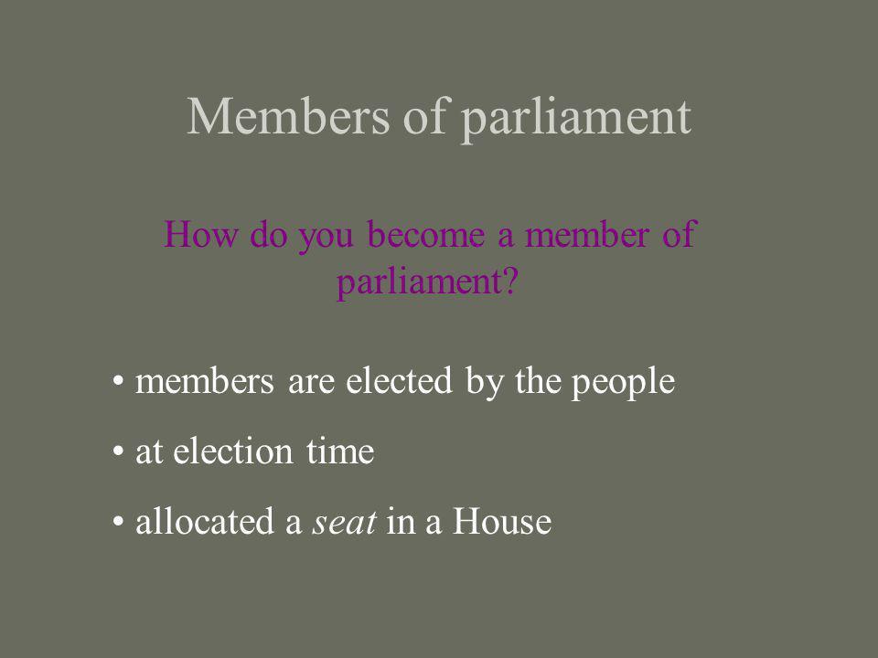 How do you become a member of parliament