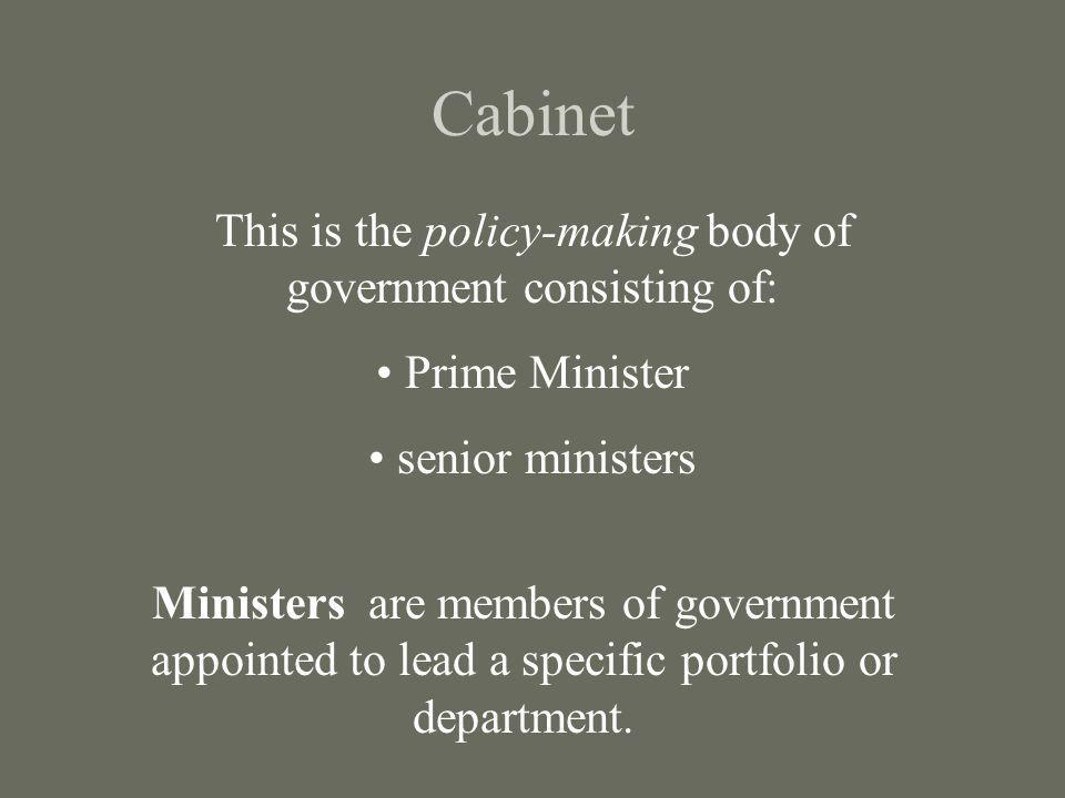 This is the policy-making body of government consisting of: