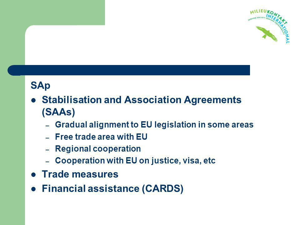 Stabilisation and Association Agreements (SAAs)