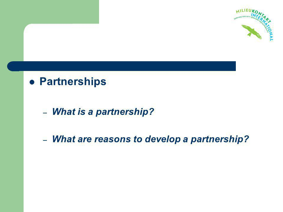 Partnerships What is a partnership