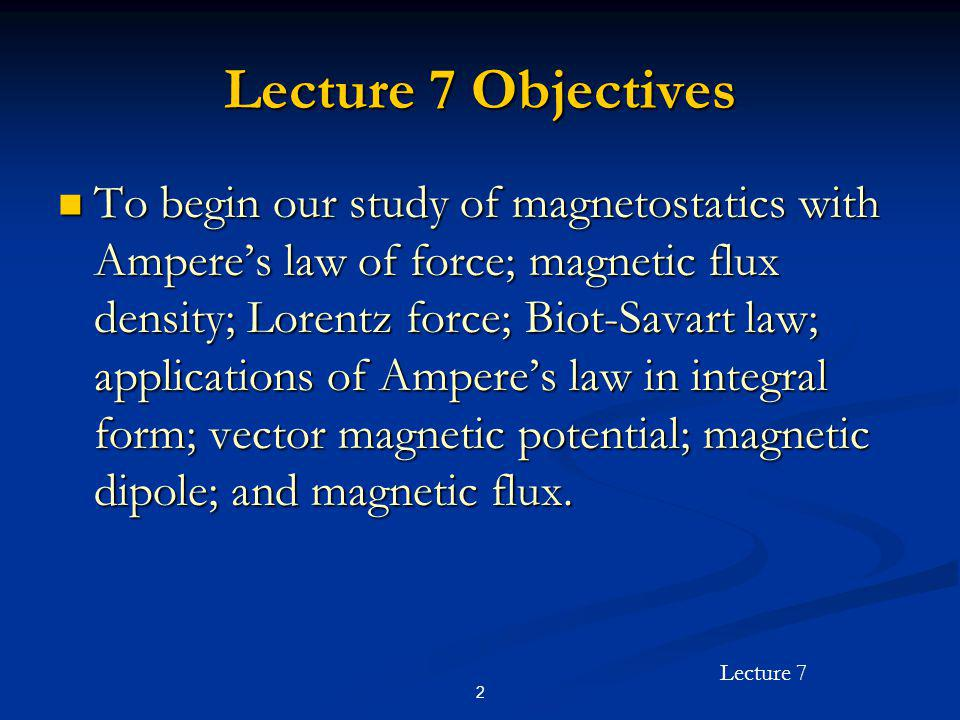 Lecture 7 Objectives