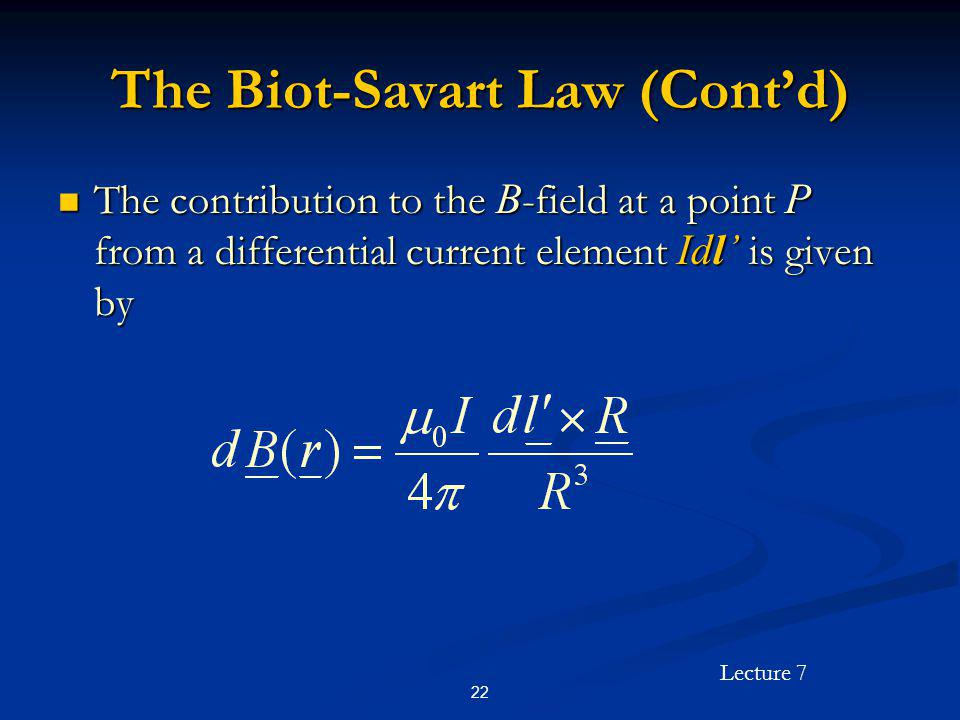 The Biot-Savart Law (Cont'd)