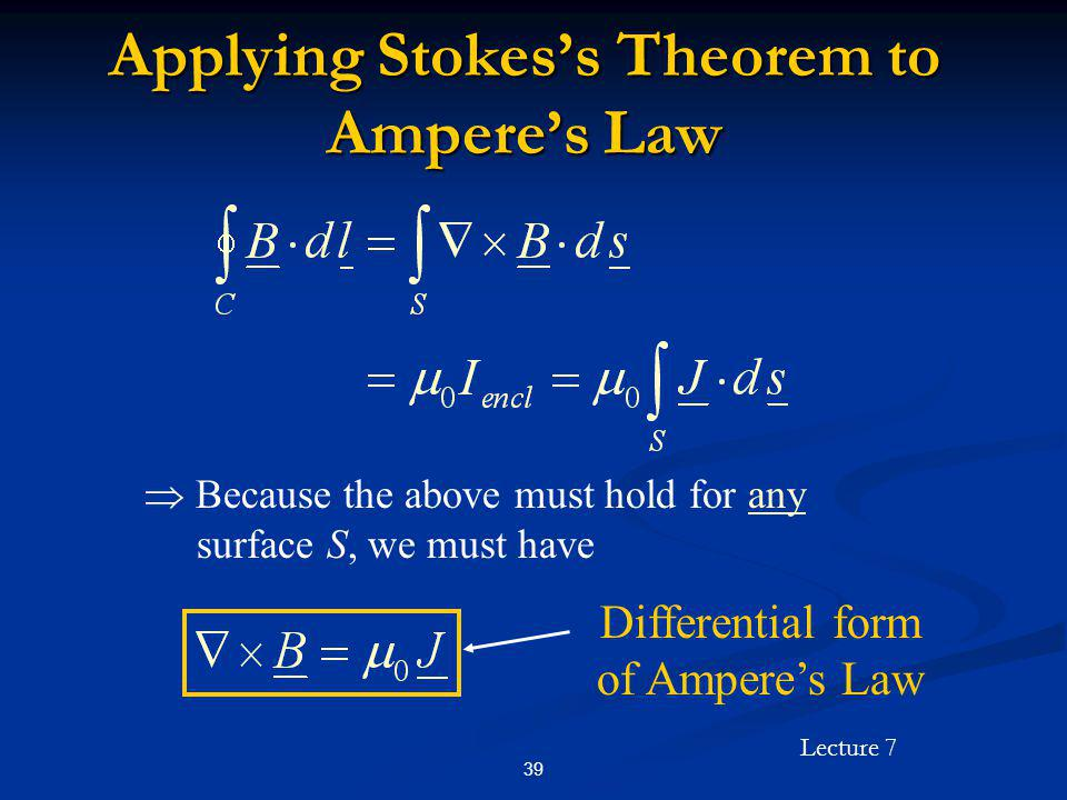 Applying Stokes's Theorem to Ampere's Law