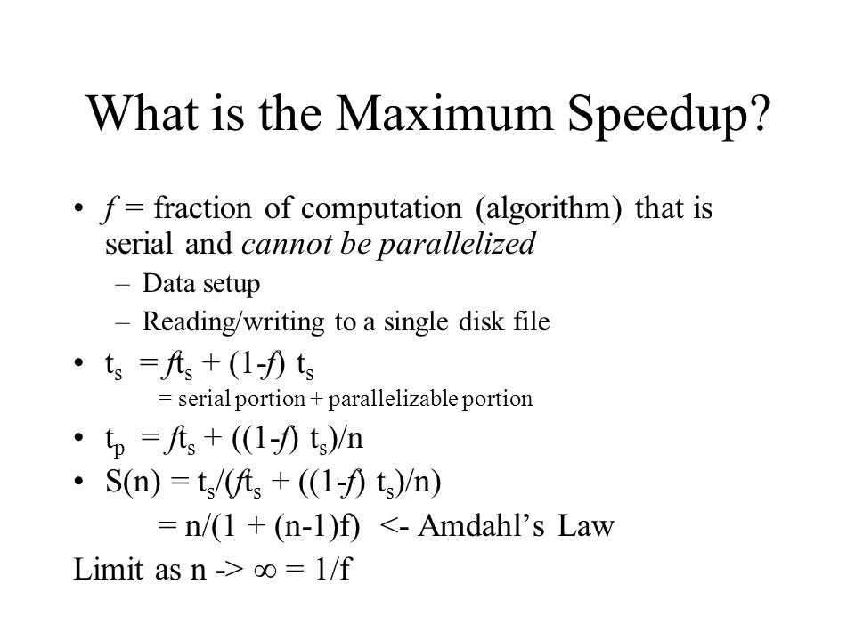 What is the Maximum Speedup