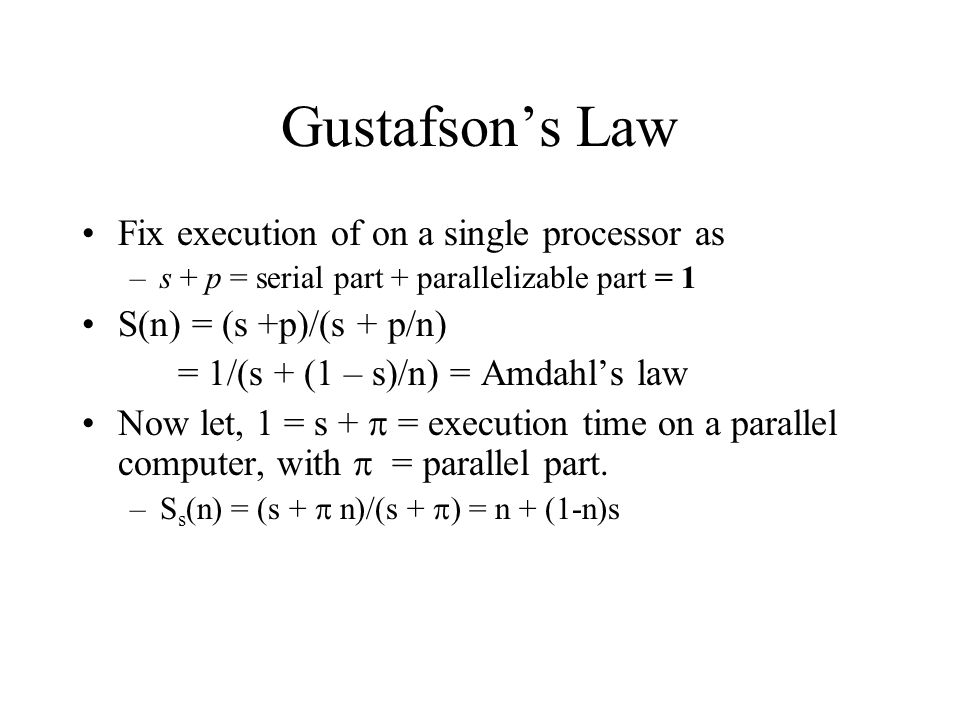 Gustafson's Law Fix execution of on a single processor as