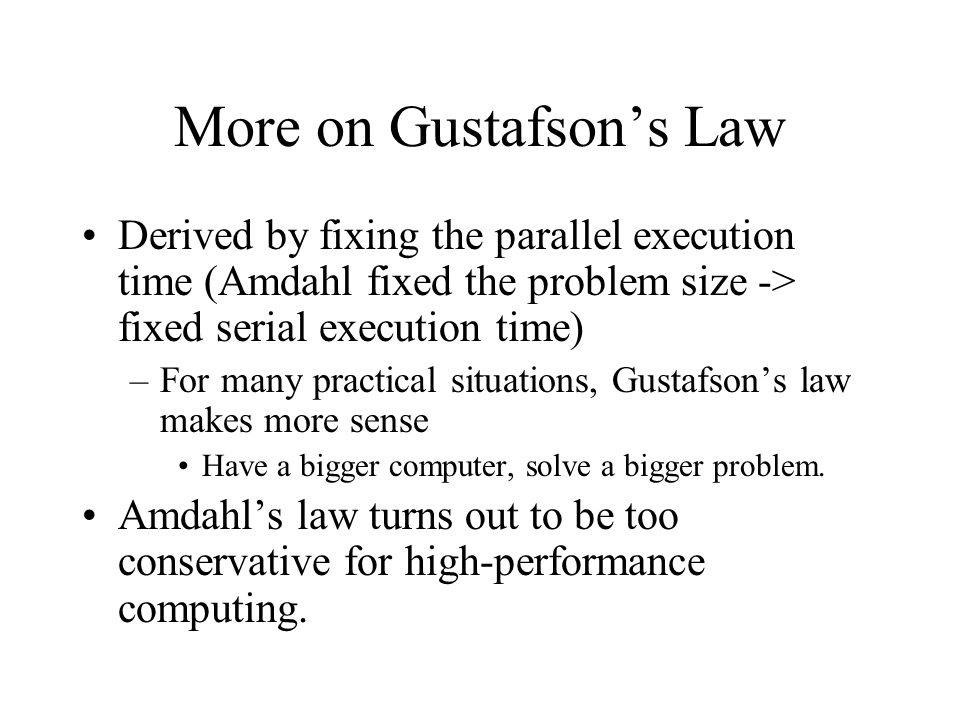More on Gustafson's Law
